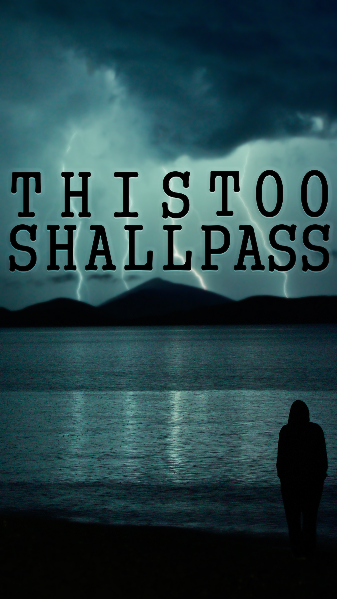 This Too Shall Pass Iphone Background