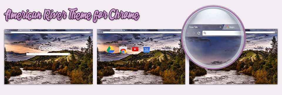 American River Theme For Chrome