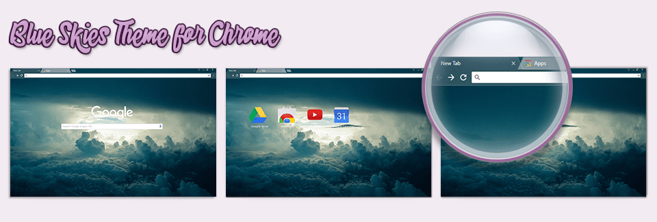 Blue Skies Theme For Chrome