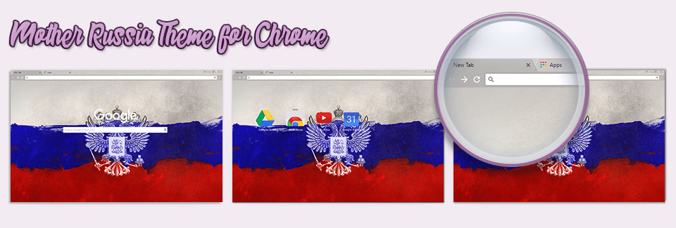 Mother Russia Theme For Chrome