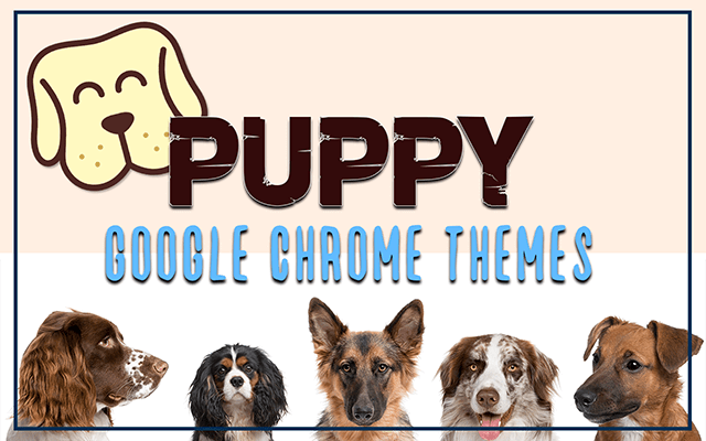 Puppy Dog Chrome Themes