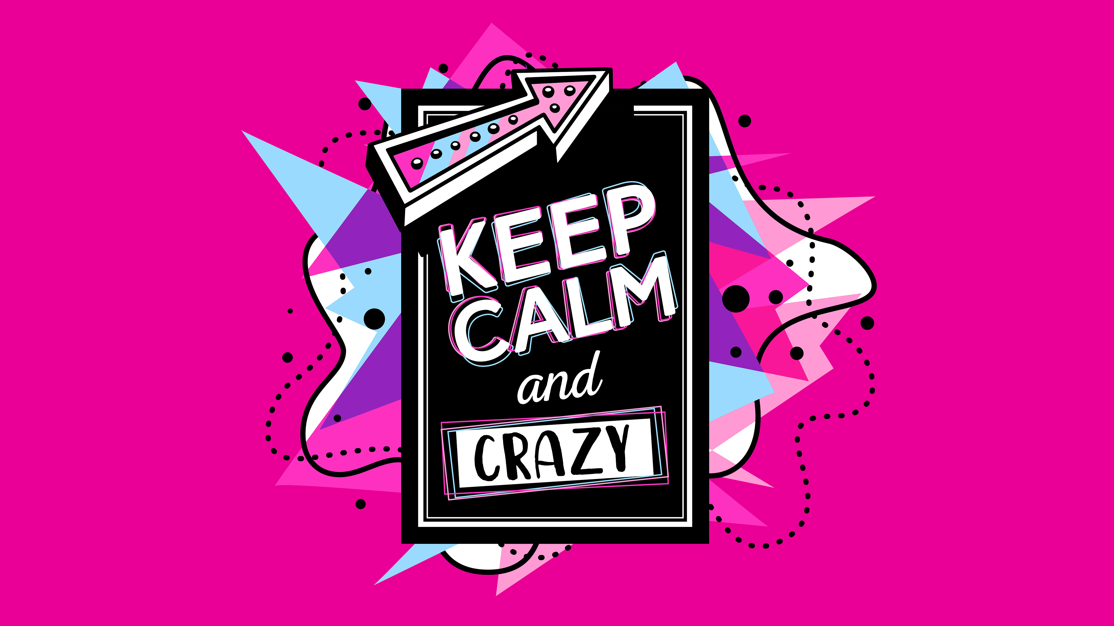 Keep Calm And Crazy Chromebook Wallpaper